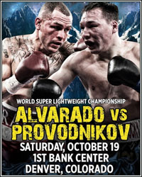RUSLAN PROVODNIKOV PULLS OFF THE UPSET; STOPS MIKE ALVARADO IN THE 10TH ROUND
