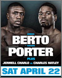 FIGHT RECAP: PORTER STOPS BERTO IN WBC ELIMINATOR; CHARLOS RETAINS TITLE WITH SAVAGE KNOCKOUT