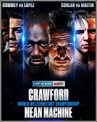TERENCE CRAWFORD ENTERTAINS, TEOFIMO LOPEZ MAKES HISTORY, & MICHAEL CONLAN GETS REVENGE
