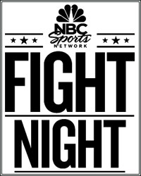 HIGH-VOLTAGE DOUBLE HEADER TOPS NBC SPORTS NETWORK FIGHT NIGHT SEASON OPENER
